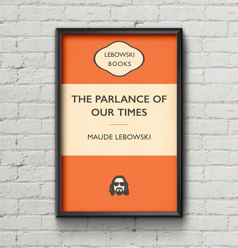 Penguin Book Cover Size ~ Big lebowski poster penguin book cover maude typography
