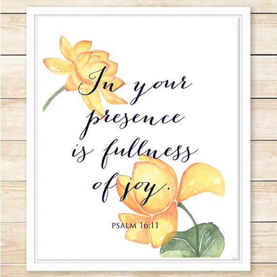 psalm 16 11 in your presence is fullness of joy bible verse