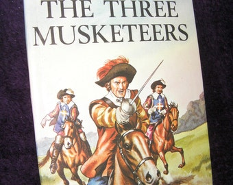 Vintage, The Three Musketeers,  a Ladybird Book from the Children's Classic Series. Gloss Hardback, Hardback Book.