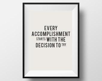 Positive quote, Accomplishment, Inspirational Poster, Printable Art, Printable Typography, Printable Quote, Digital Download, Wall Decor