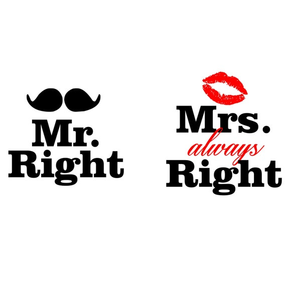 mr right mrs always right couple 39 s coffee mugs by arstills. Black Bedroom Furniture Sets. Home Design Ideas