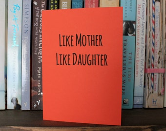 Like mother like daughter - Awesome Mothers day card
