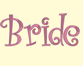 Bride Embroidery Design Bride to Be Embroidery Design,Wedding Machine Embroidery Design,Instant Download Embroidery, 2 Sizes 4x4 and 5x5 pes