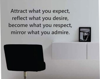 Attract what you expect  Quote Vinyl Wall Decal Sticker Art Decor Bedroom Design Mural