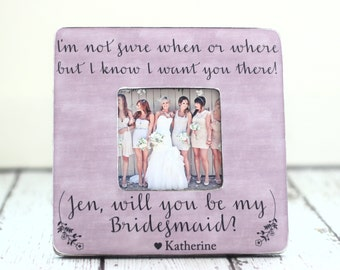 Will You Be My Bridesmaid Picture Frame Wedding Gift Bridesmaid Maid of Honor Wedding Party
