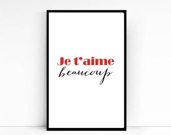 "Love Poster Print ""je t'aime Beaucoup"" Typography poster Valentines  Day print, French Quote Inspirational Print, Wall Art"