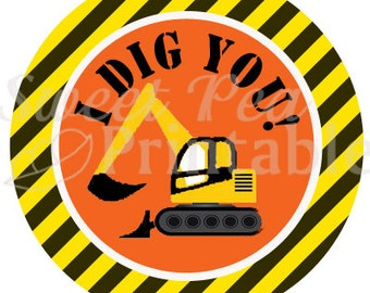 """Instant Download -  Large 4"""" Tags - Construction Zone Birthday Party - I Dig You Tags"""