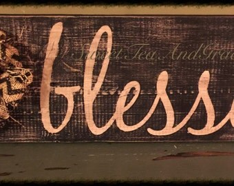 Blessed, Wooden Sign, Rustic, Shabby Chic Sign, Distressed Wall Decor, Made From Reclaimed Wood, Inspirational Sign, Hand Painted Wood Sign