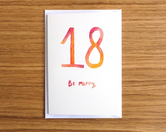SALE * 18 Be Merry Birthday Card - 18th Birthday Card, Greetings Card, Blank Card