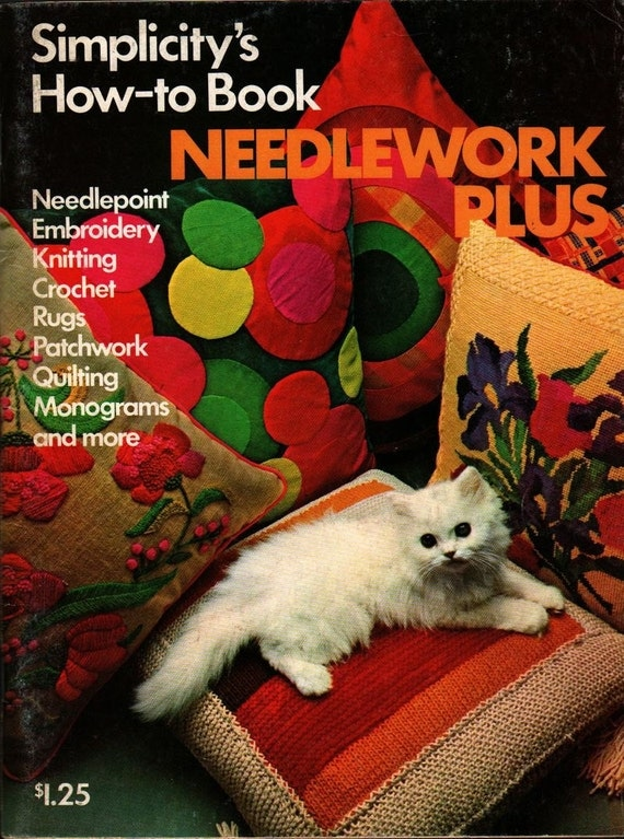 Needlework Plus Simplicity's How-to Book + 1974 + Vintage Book