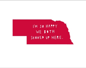 NEBRASKA | I'm So Happy | state print | state art | state typography | love | anniversary gift for men | valentines day gift for him