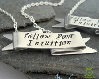 Inspirational Quote Necklace // Follow your Intuition Banner Necklace // Hand Stamped Gift for Her // Words to Live by