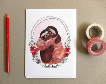 Valentines Day Card - Sloth Card - Greeting Card - I Love You Card - Blank Card - Friendship Card - Get Well Card - Sloth Hugs