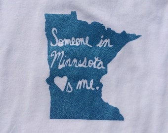 Someone in Minnesota Loves Me onesie/toddler tee shirt