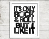 THE ROLLING STONES - Printable Wall Art - It's Only Rock And Roll But I Like It - Black - Typography Lyric Wall Art - Mick Jagger--8 X 10