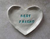 Bridesmade Gift Best Friend Heart Shaped Dish Trinket Dish Jewelry Dish
