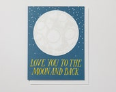 Love You to the Moon and Back - Note Card