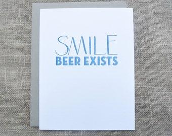 SMILE Beer Exists - Letterpress Card