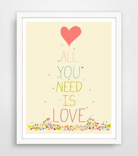 All you need is love, nursery wall art print