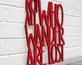 Not All Who Wander are Lost (adventure, wood sign, JRR Tolkien, LOTR)