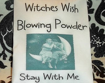 Stay With Me Witches Blowing Powder