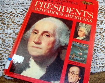 Presidents and Famous Americans, George Washington, Vintage  Home School History Book, American Heritage Book, Volume One, 1967  (867-14)
