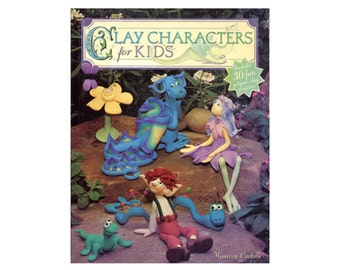 Fantasy Clay Characters for Kids Polymer Modeling Craft Book Dragon Fairy Elf Cats Dogs Animals Flowers Enchanted Cute Projects for Children