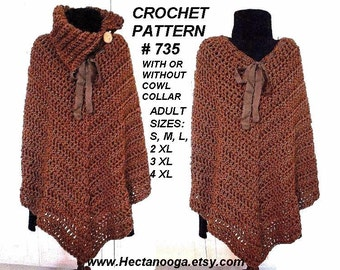 Poncho Cape - Crochet PATTERN, shawl, shrug, #735   Make it any length,  All women's sizes: s, m, l, xl, 2x., 3xl, 4xl