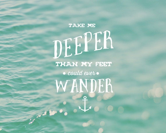 Adventure Photography, Water Photo, Blue, White, Bokeh, Typography Print, Type Photo, Quote Photo, Inspirational, Wander - Take Me D