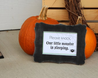 Halloween Monster Sign - Please Knock - Shhhhh! - 4x6 and 5x7 inch