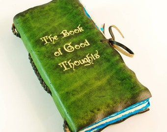 Good Thoughts Journal Leather Book / Journal / Notebook / Diary / Sketchbook