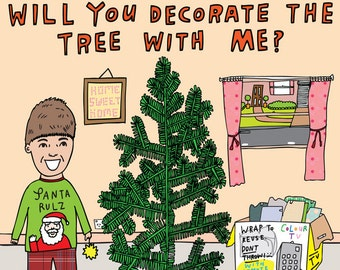 Christmas Cards - Will You Decorate The Tree With Me?
