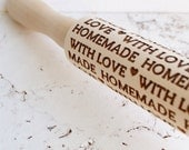 Embossing rolling pin, homemade with Love design, wooden  pin, cookies decorating roller