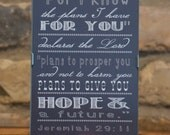 """Framed Art Print - Jeremiah 29:11 - For I know the plans I have for you... 5""""x7"""" - custom color, size, frame available"""