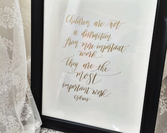 Gold foil 11x13 calligraphy art - Mothering quote - C. S. Lewis