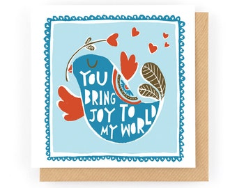 You Bring Joy To My World - Greeting Card (1-24C)
