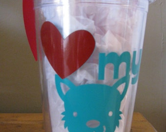 Love My Dog Vinyl Customized Insulated Plastic Tumbler with Lid and Straw
