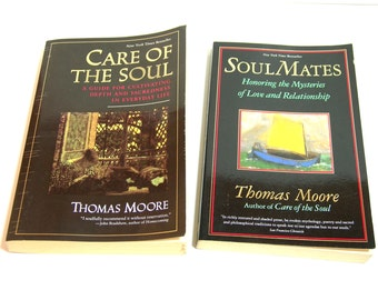 Thomas Moore, Care Of The Soul And Soul Mates