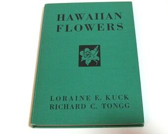Hawaiian Flowers By Loraine E. Kuck And Richard C. Tongs