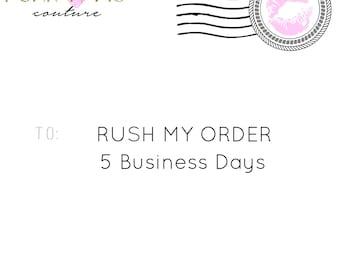 Please RUSH MY TUTU - 5 business days