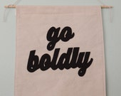 Go Boldly Banner Wall Hanging