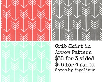 Ships Fast- Flat Crib Skirt in Arrow Fabric