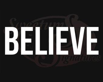 Believe - Vehicle Decal