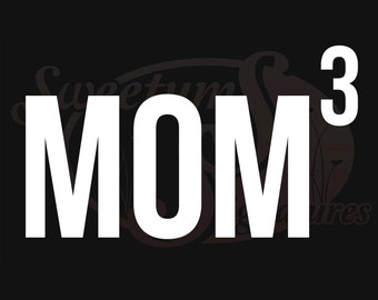 Mom x 3 - Vehicle Decal