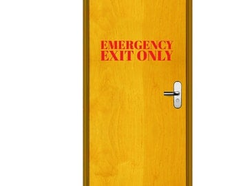 Emergency Exit Only - Business Office Wall Decals