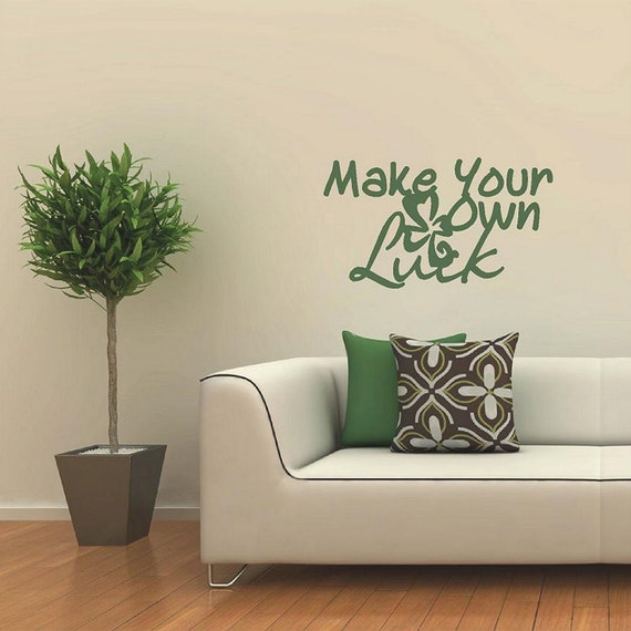 Make your own luck quotes wall decals for Create your own wall mural photo