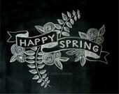 Chalkboard Print - Digital File 8x10 - Happy Spring
