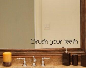 Brush your teeth Decal - Bathroom decal - Mirror decal