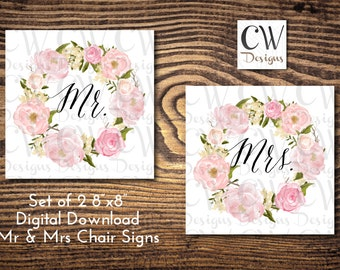 Watercolor Floral Mr and Mrs Signs for Chairs Digital Download