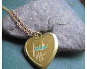 F--- Off Anti-Valentine Heart Locket..Simple, Modern, Witty....and just a little bit Sassy :) (mature)